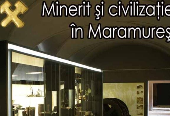 """Expozitia """"Minerit si civilizatie in Maramures"""", la Muzeul Judetean de Istorie si Arheologie"""