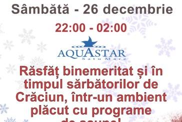 Relaxeaza-te de Sarbatori, la AquaStar Satu Mare