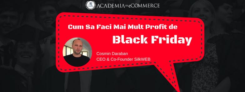 Academia de eCommerce by SilkWeb: Magazinele online din Romania au inceput deja sa se pregateasca pentru Black Friday 2016