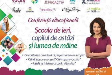"""Conferinta educationala sustinuta de Oana Moraru, cu tema: """"Scoala de ieri, copilul de astazi si lumea de maine"""""""