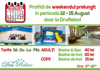 Weekend prelungit la DRURELAX