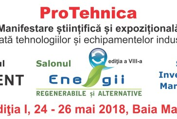 ProTehnica, la Centrul de Instruire si Marketing din Baia Mare, in perioada 24-26 mai