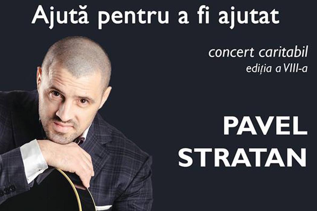 """Pavel Stratan concerteaza in cadrul evenimentului caritabil """"Ajuta pentru a fi ajutat"""""""