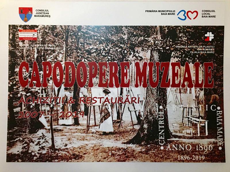Vernisajul expozitiei CAPODOPERE MUZEALE Achizitii si restaurari 2007 – 2019, la Colonia Pictorilor