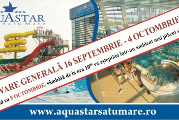 Renovare generala: AquaStar Satu Mare se inchide in perioada 16 septembrie – 4 octombrie