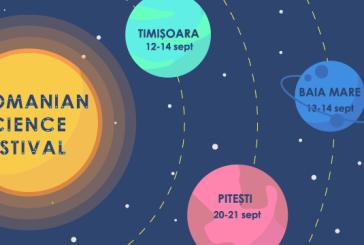Romanian Science Festival: Primul festival national de stiinte isi deschide portile. Se va desfasura si in Baia Mare