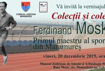 Muzeul Judetean de Istorie Maramures: Colectii si colectionari. Ferdinand Moskovits. Primul maestru al sportului din Maramures