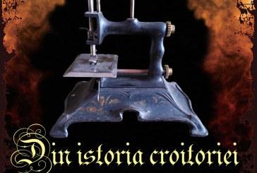 Breasla croitorilor din Baia Mare – O nouă expoziție temporară la Muzeul Județean de Istorie și Arheologie