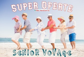 Senior Voyage de la 175 euro/pers /7 nopti cu avionul